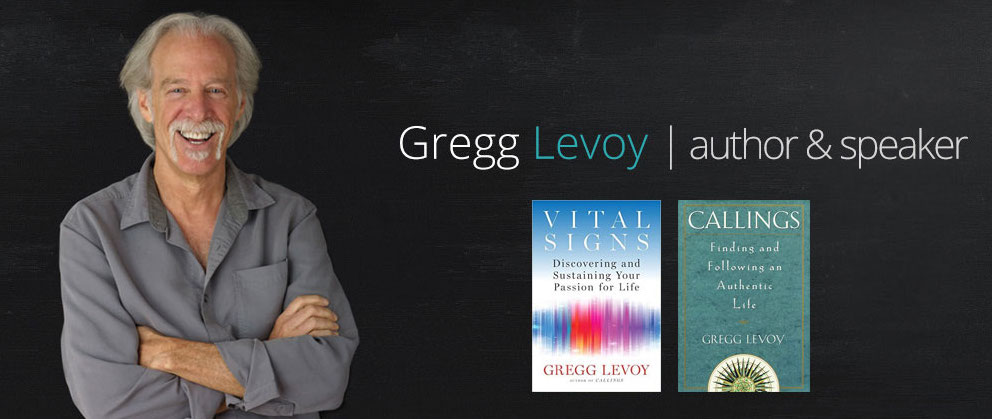 Gregg Levoy On Discovering And Following Your Passion For Work And Life [Podcast Ep. #13]