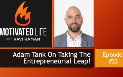 Adam Tank On Taking The Entrepreneurial Leap [Podcast Ep. #22]